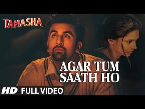 अगर तुम साथ हो Agar Tum Saath Ho Lyrics Hindi And English - Tamasha