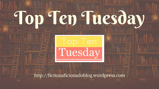 Top Ten Tuesday – A Rainbow of Covers