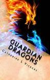 Guardian Dragons (Aarabassa World Bk1 Divided Realms Part 1)