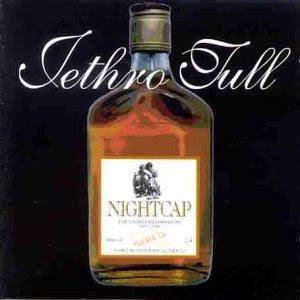 http://upload.wikimedia.org/wikipedia/en/0/01/JethroTull_Nightcap.jpg