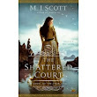 Feature book: The Shattered Court