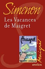 Lire gratuitement Les vacances de Maigret Orientation Livre électronique complet