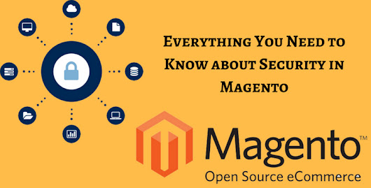 Everything You Need to Know about Security in Magento - Automated Migration - Cart2Cart