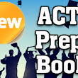New ACT Prep Book - Mometrix Test Preparation Blog