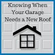 How to Know When Your Garage Needs a New Roof - Blue Sky Builders