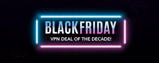 Black Friday VPN 2017: Don't Miss PureVPN's Deal of the Decade!