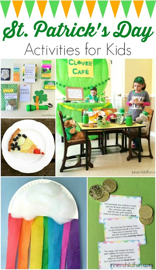 St. Patrick's Day Activities for Kids - Inner Child Fun
