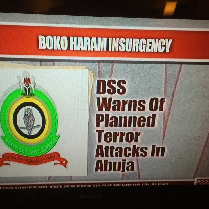DSS WARNS of Planned Boko Haram attacks in Abuja