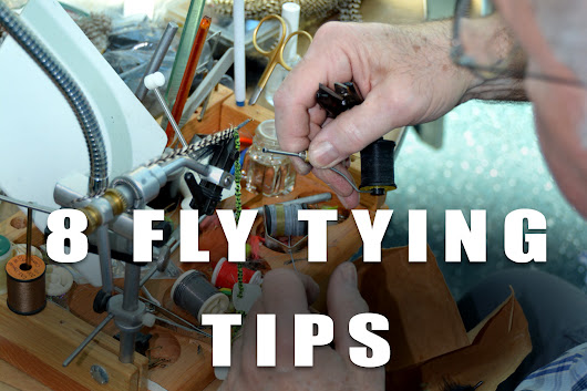 8 Fly Tying Tips to Start Tying Today Plus Bonus Challenge | The Fly Fishing Basics
