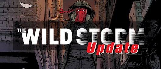 Wild Storm #2 Solicitation Thoughts/Speculation + Reboot Tidbits