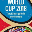 World Cup 2018 The Ultimate Guide For Armchair Fans: The Review - FootyBlog.net