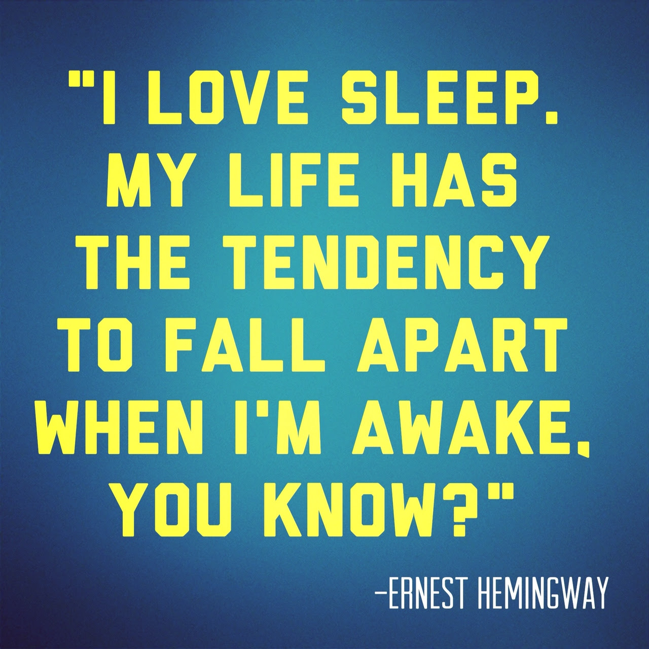 Top 13 Inspirational Quotes Of 2014 5 I Love Sleep