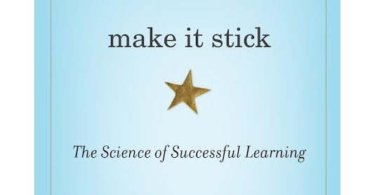 Recenzija – Make It Stick: The Science of Successful Learning