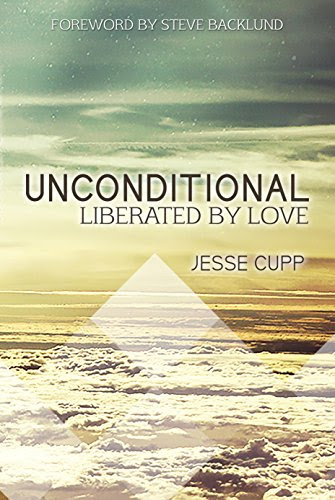 Unconditional: Liberated by Love