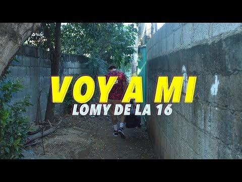 VOY A MI - LOMY DE LA 16 (VIDEO OFICIAL)