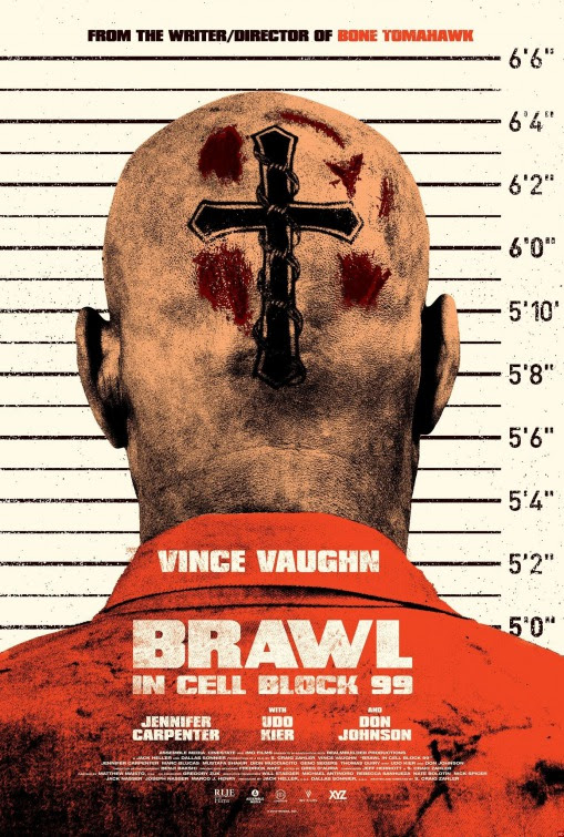 Resultado de imagem para movie poster brawl in cell block 99