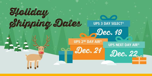 Important Holiday Shipping Dates. Open Sundays. Discounts inside.