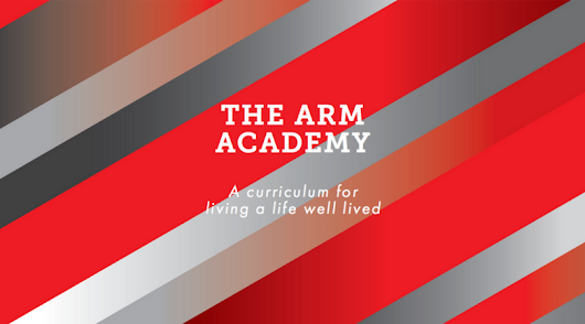 The ARM Academy: Our Approach To Getting Results That Last