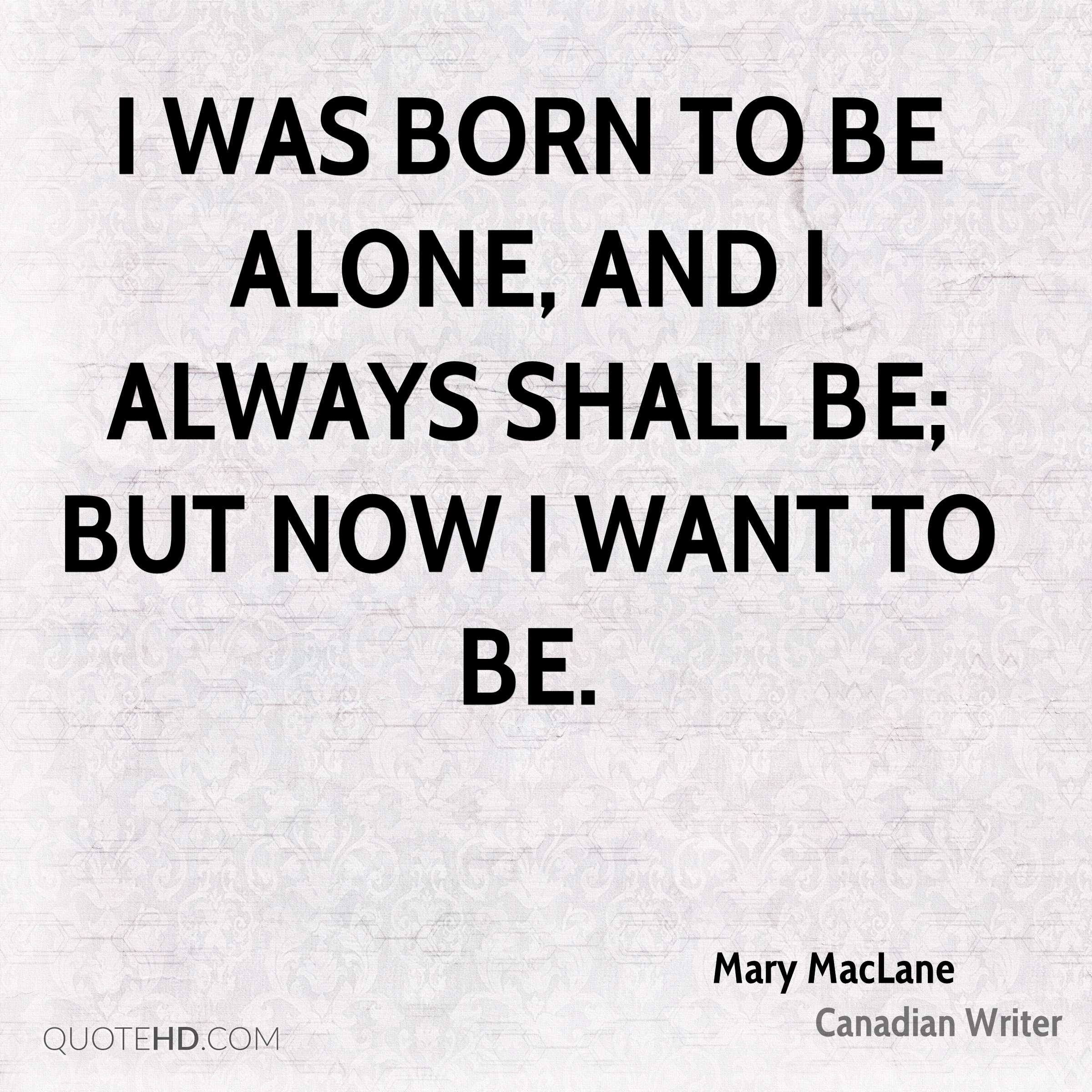 Mary Maclane Quotes Quotehd