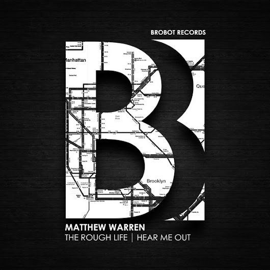Matthew Warren - The Rough Life | Hear Me Out