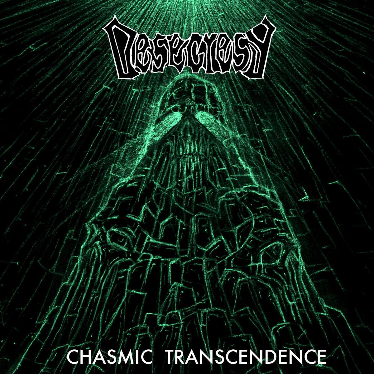 Desecresy - Chasmic Transcendence (2014)