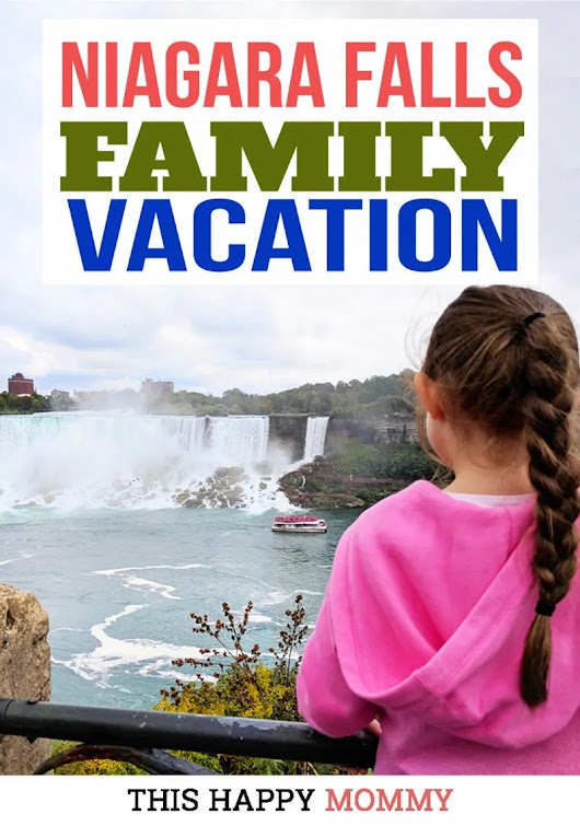 Niagara Falls Family Vacation - This Happy Mommy