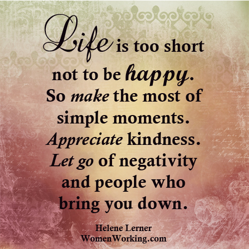 Life Is Too Short To Not Be Happy Pictures Photos And Images For