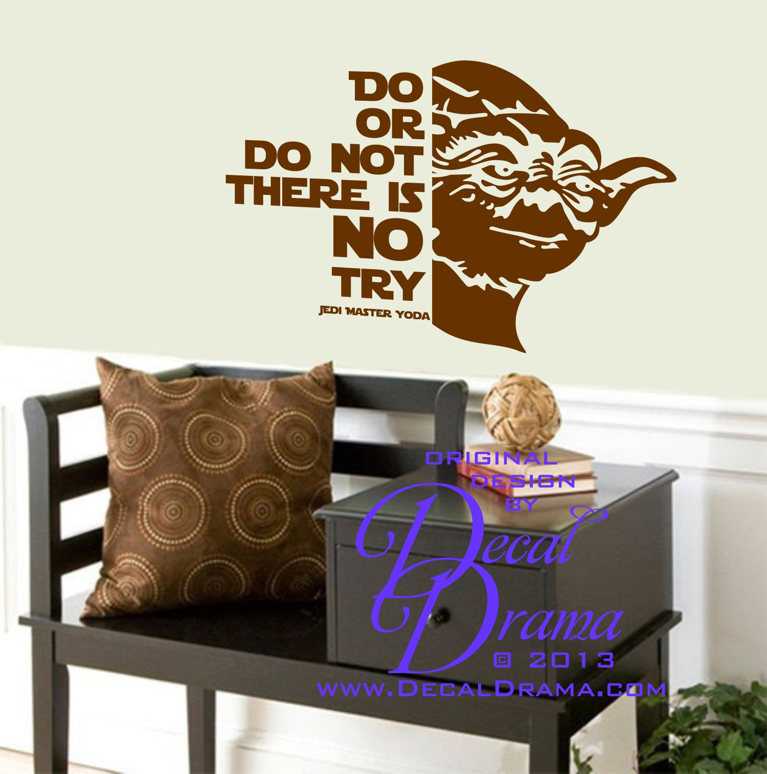 Decal Drama Do Or Do Not There Is No Try With Yoda Star Wars
