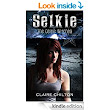 Amazon.com: Selkie (The Celtic Witches Book 1) eBook: Claire Chilton: Kindle Store
