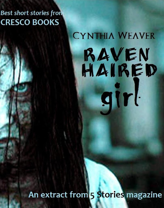 Raven haired girl (5 Stories e-magazine, #1)