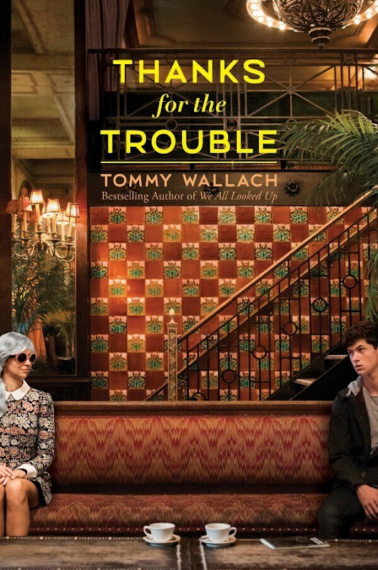 Bitsy Words: Thanks for the Trouble by Tommy Wallach | Gone with the Words