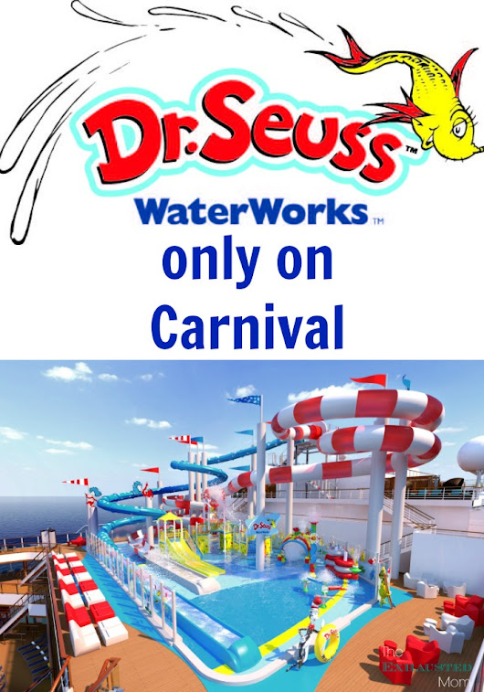 Dr. Seuss WaterWorks Only on Carnival - The Exhausted Mom