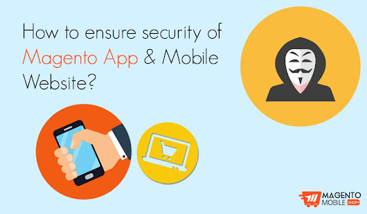 Magento Mobile App & Website Security