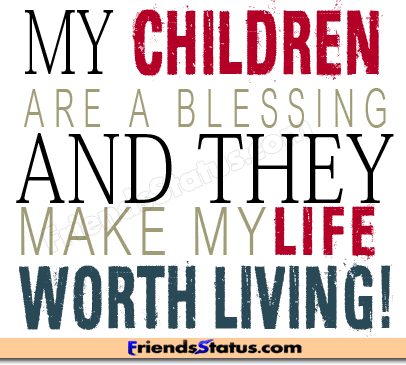 Quotes About I Love My Children 84 Quotes