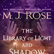 The Library of Light and Shadow by MJ Rose