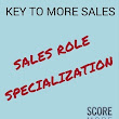 Importance of Sales Role Specialization