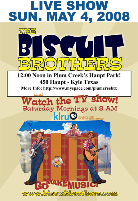 May 4, 2008 - Live in Kyle, Texas - The Biscuit Brothers
