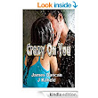 Crazy On You (Archie and Isabella Book 1) - Kindle edition by James Duncan, J. Kahele. Literature & Fiction Kindle eBooks @ Amazon.com.