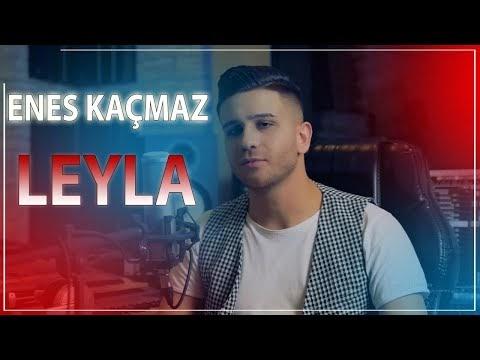 Lyrics Enes Kacmaz Leyla Sarki Sozleri Turkce Ceviri