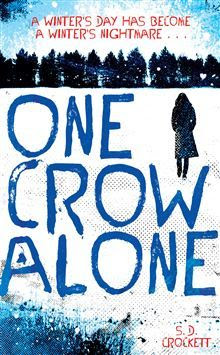 One Crow Alone (After the Snow, #0.5)