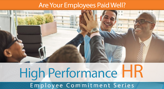 Are Your Employees Paid Well? | In HIS Name HR