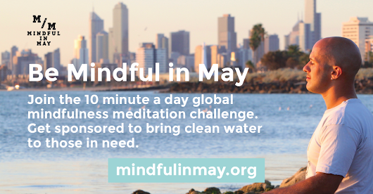 Mindful in May 2015