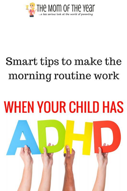 Nailing the Morning Routine for Kids with ADHD - The Mom of the Year