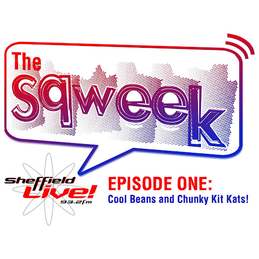 Cool Beans and Chunky Kit Kats! The Sqweek debuts on Sheffield Live! radio: Listen here!