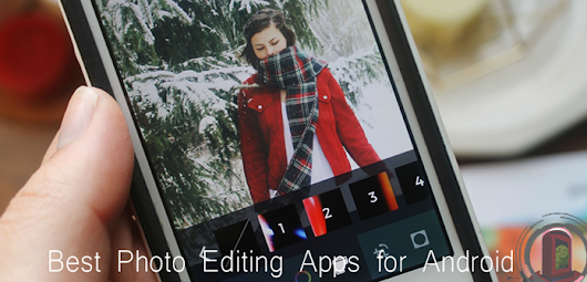10+ Best Photo Editing Apps for Android - Make Perfect Every Photo | Android Booth