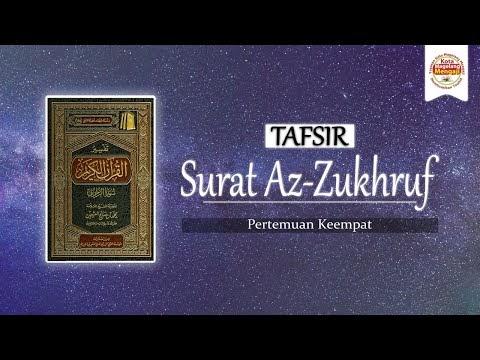 Tafsir Surat Az-Zukhruf - Syaikh Utsaimin (Pertemuan 04)   Ustadz Zaki Rakhmawan