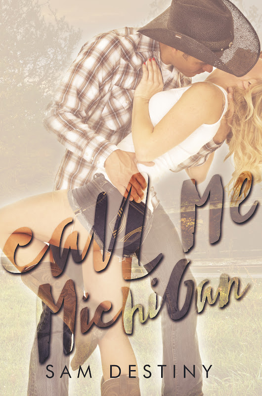 Call Me Michigan Cover Reveal