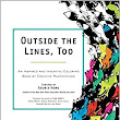 Outside the Lines, Too: An Inspired and Inventive Coloring Book by Creative Masterminds: Souris Hong: 9780399172052: Amazon.com: Books