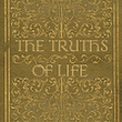 The Truths of Life - Know The Absolute - Guide to Enlightenment