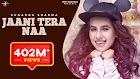 Jaani Tera Naa Lyrics हिंदी English - Sunanda Sharma (Mummy Nu Pasand)